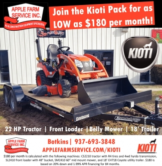 Join the Kioti Pack for as LOW as $180 per month!