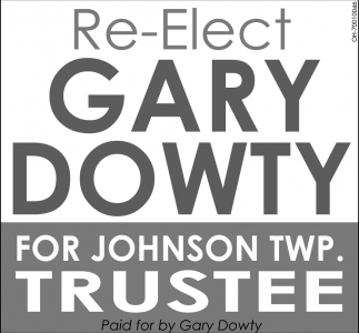 Re-Elect Gary Dowty for Johnson Twp. Trustee