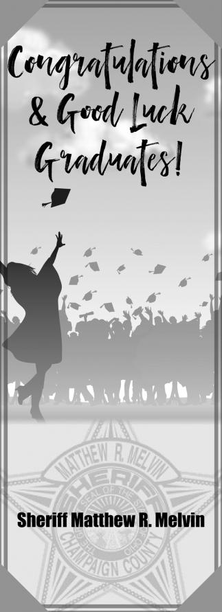 Congratulations & Good Luck Graduates!